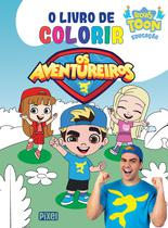 Livro - Livro de colorir Os Aventureiros