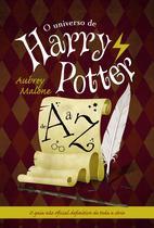 Livro - O universo de Harry Potter de A a Z