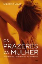 Livro - Os prazeres da mulher