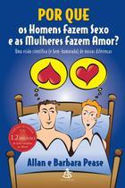 Livro - Por que os homens fazem sexo e as mulheres fazem amor?
