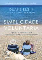 Livro - Simplicidade Voluntária - Nova Edição