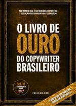 O Livro de Ouro do Copywriter Brasileiro - Waldemir marques junior