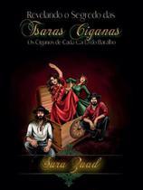 Revelado o segredo das Tsaras Ciganas - Sara Zaad