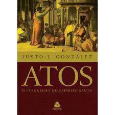 Atos - o evangelho do espirito santo - Editora Hgnos