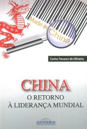 China - O Retorno à Liderança Mundial - Aduaneiras