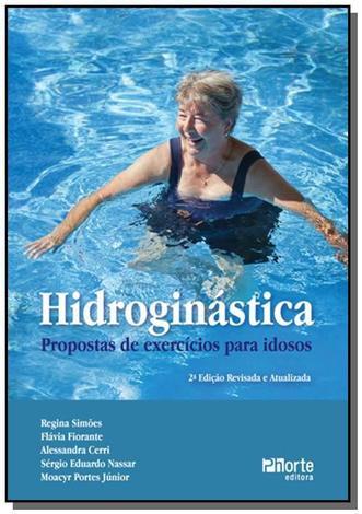 Hidroginastica: propostas de exercicios para idoso - Phorte