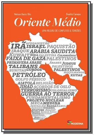 Oriente medio: uma regiao de conflitos e tensoes - Moderna - paradidaticos