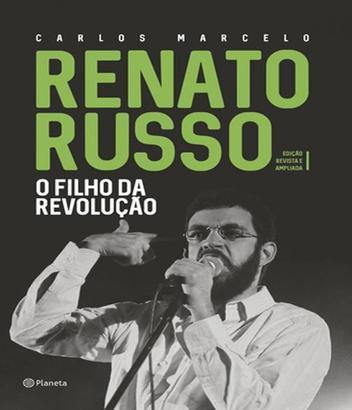 Renato Russo - O Filho Da Revolucao - Edicao Revista E Ampliada - Planeta