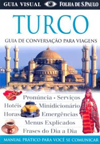 Turco - guia de conversacao para viagens - Publifolha - folha sp