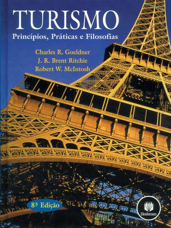 Turismo - Princípios, Práticas e Filosofia