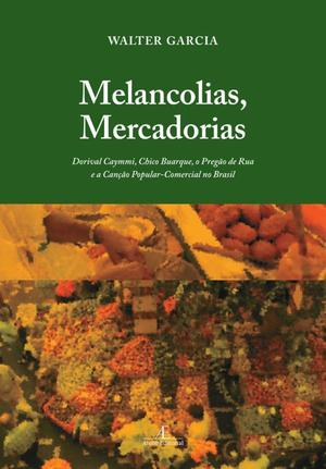 Livro - Melancolias, Mercadorias