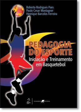 c03f8e9c8158b Pedagogia do esporte - Guanabara (grupo gen) - Livros de Esporte ...