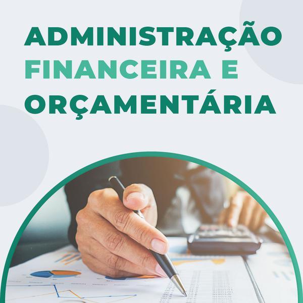 Imagem de Curso de Administração Financeira e Orçamentária