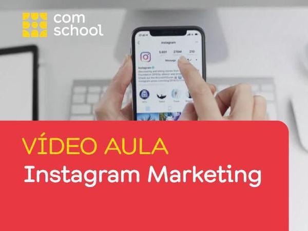 Imagem de Curso de Instagram Marketing em Vídeo Aula - ComSchool