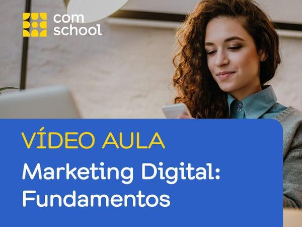 Imagem de Curso de Marketing Digital: Fundamentos - ComSchool