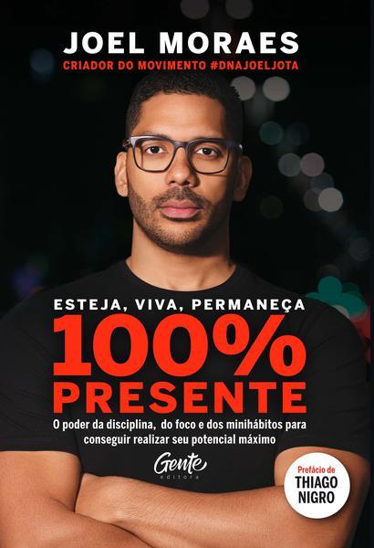 Imagem de Esteja, viva, permaneça 100% PRESENTE