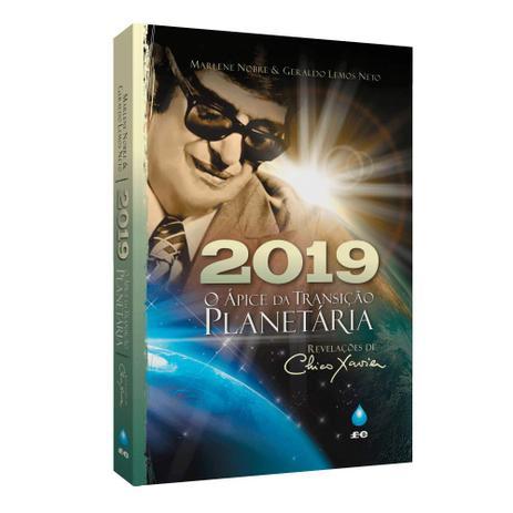Imagem de 2019, O Ápice da Transição Planetária Não Será em 2012