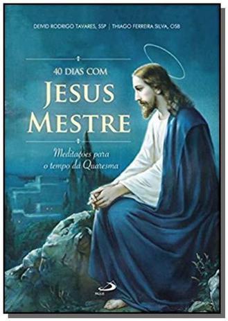 Imagem de 40 dias com Jesus Mestre - Meditações para o Tempo da Quaresma - Paulus