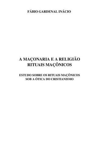 Imagem de A Maçonaria E A Religião: Rituais Maçônicos