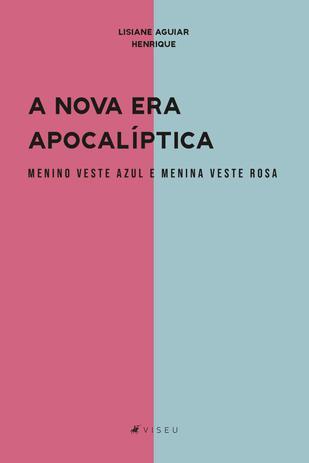Imagem de A nova era apocalíptica menino veste azul e menina veste rosa - Editora viseu