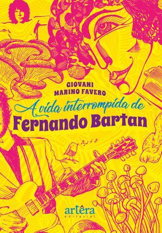 Imagem de A Vida Interrompida de Fernando Bartan