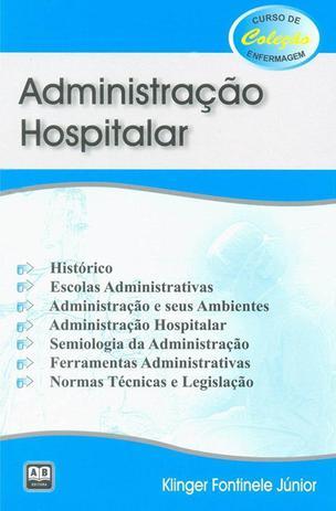 Imagem de Administração Hospitalar - Curso de Col. Enfermagem - Ab