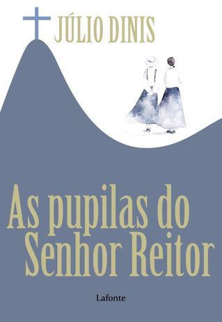 Imagem de As Pupilas do Senhor Reitor - Lafonte
