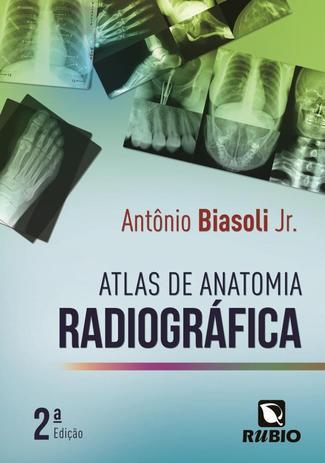 Imagem de ATLAS DE ANATOMIA RADIOGRAFICA - 2ª ED
