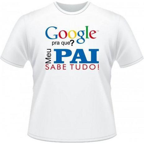 Imagem de Camisetas Google - Meu Pai Sabe Tudo