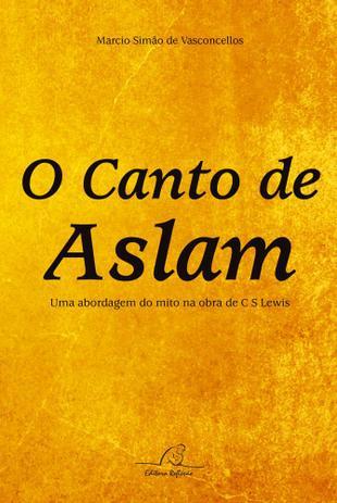 Imagem de Canto de aslam, o - 1 - Editora reflexao