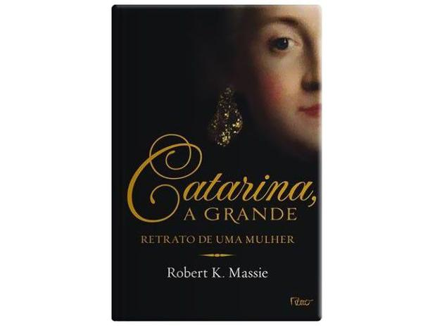 Catarina, a Grande: Retrato de Uma Mulher - Rocco