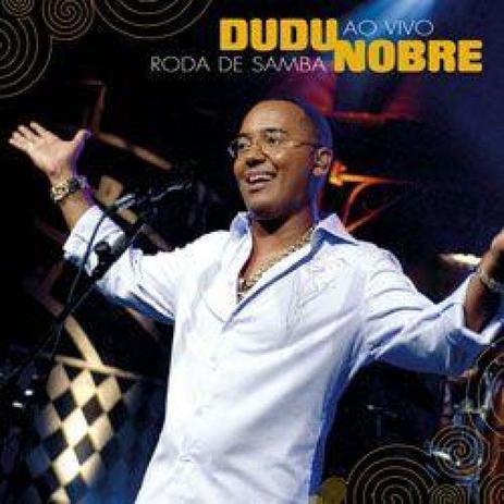 Imagem de Cd Dudu Nobre - Roda De Samba Ao Vivo Original