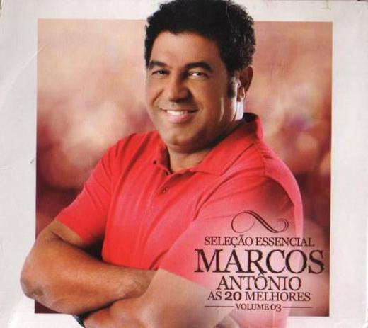Imagem de CD Selecao Essencial - Marcos Antonio - As 20 Melhores  Volume 03