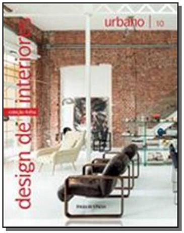 Imagem de Coleção Folha Design de Interiores Urbano - Vol 10 - Folha de sao paulo
