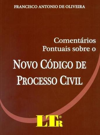 Imagem de Comentarios Pontuais sobre o Novo Codigo de Processo Civil