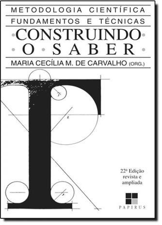Imagem de Construindo o Saber: Metodologia Científica, Fundamentos e Técnicas