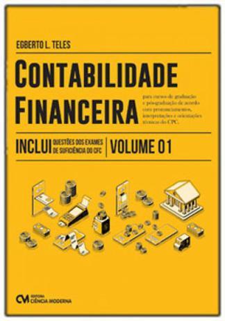 Imagem de Contabilidade financeira para cursos de graduação e pós-graduação - vol. 1
