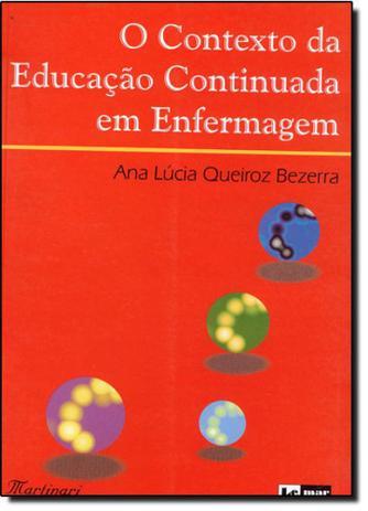 Imagem de Contexto da Educação Continuada Em Enfermagem O - Martinari