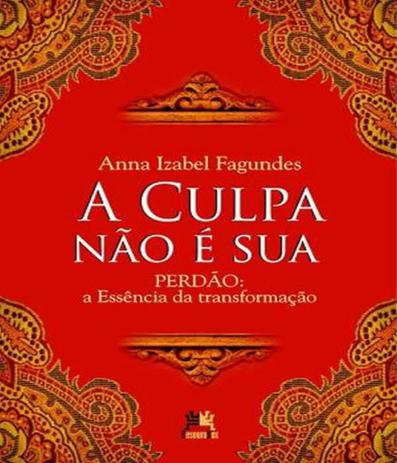 Imagem de Culpa Nao E Sua, A - 03 Ed