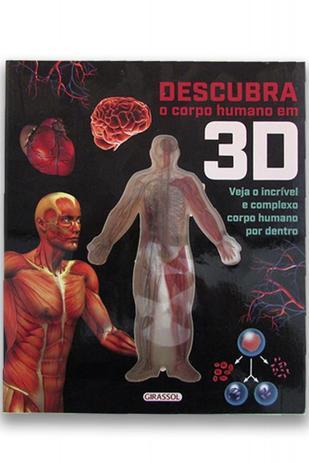 Descubra O Corpo Humano Em 3d Girassol No Magalu Magazine Luiza