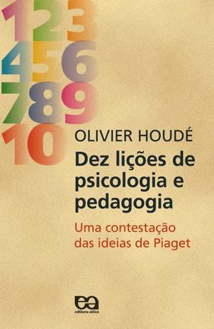 3c1048ed2f3 Dez licoes de psicologia e pedagogia - Atica universitarios - Livro ...