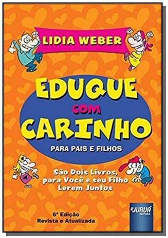 Imagem de Eduque com carinho para pais e filhos