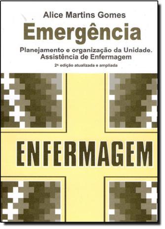 Imagem de Emergência: Planejamento e Organização da Unidade Assistência de Enfermagem