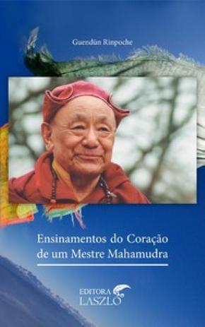 Imagem de Ensinamentos do coração de um mestre Mahamudra