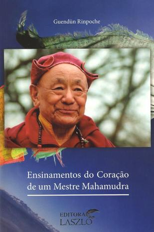 Imagem de Ensinamentos do coracao de um mestre mahamudra