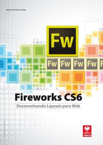 Imagem de Fireworks CS6 - Desenvolvendo Layouts para Web