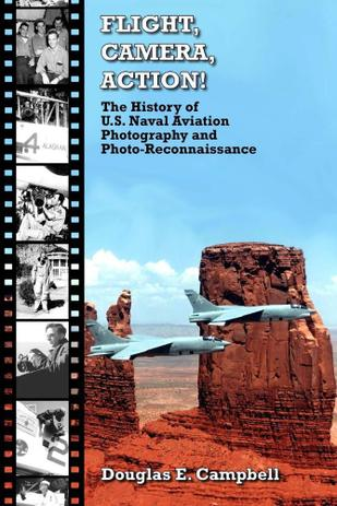 Imagem de Flight, Camera, Action! the History of U.S. Naval Aviation Photography and Photo-Reconnaissance - Lulu Press