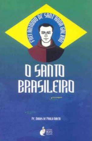 Imagem de Frei galvao - o santo brasileiro