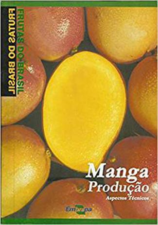 Frutas Do Brasil Manga Producao Aspectos Tecnicos Embrapa