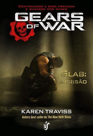 Imagem de Gears of war: Slab: A prisão - Karen Traviss